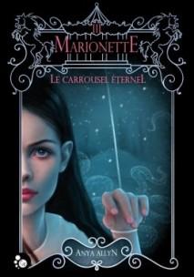 le-carrousel-eternel-tome-3-marionette-1082450-264-432